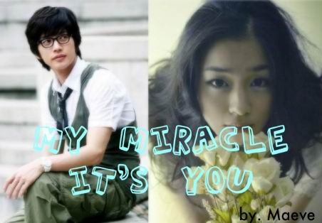 My Miracle It's You